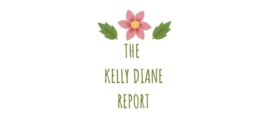 The Kelly Diane Report Blog Banner with green text, with a pink flower and green leaves.